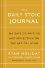 The Daily Stoic Journal : 366 Days of Writing and Reflection on the Art of Living - Book