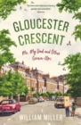 Gloucester Crescent : Me, My Dad and Other Grown-Ups - Book