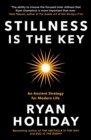 Stillness is the Key : An Ancient Strategy for Modern Life - Book