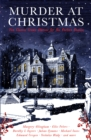 Murder at Christmas : Ten Classic Crime Stories for the Festive Season - Book