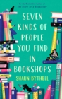 Seven Kinds of People You Find in Bookshops - Book