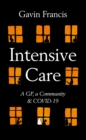 Intensive Care : A GP, a Community & Covid-19 - Book
