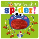 Never Touch A Spider! - Book