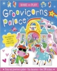 Make and Play: Groovicorns Palace - Book