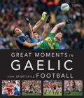 Great Moments in Gaelic Football - Book