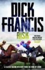 Risk : A classic racing mystery from the king of crime - eBook