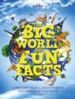 The Big World of Fun Facts - Book