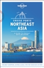 Lonely Planet Cruise Ports Northeast Asia - Book