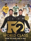F2: World Class : New Book, New Skills! (Skills Book 3) - Book