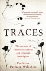Traces : The memoir of a forensic scientist and criminal investigator - Book