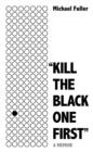"""Kill The Black One First"" : Now available as A Search For Belonging in paperback - Book"