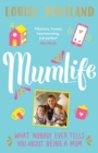 MumLife : The Honest & Heartwarming Sunday Times Bestseller - Book