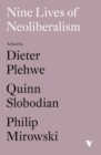 Nine Lives of Neoliberalism - Book