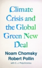 Climate Crisis and the Global Green New Deal : The Political Economy of Saving the Planet - eBook