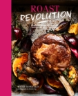 Roast Revolution : Contemporary recipes for revamped roast dinners - eBook