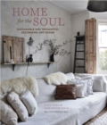 Home for the Soul : Sustainable and Thoughtful Decorating and Design - Book