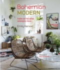 Bohemian Modern : Creative and Free-Spirited Contemporary Homes - Book