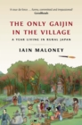 The Only Gaijin in the Village - eBook