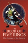 The Book of Five Rings : The Strategy of the Samurai - eBook