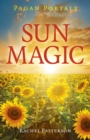 Pagan Portals - Sun Magic : How to live in harmony with the solar year - Book