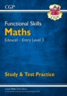 New Functional Skills Edexcel Maths Entry Level 3 - Study & Test Practice (with Online Edition) - Book