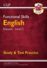 New Functional Skills Edexcel English Level 1 - Study & Test Practice (with Online Edition) - Book