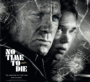 No Time To Die: The Making of the Film - Book