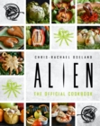Alien: The Official Cookbook - Book