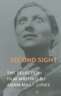 Second Sight : The Selected Film Writing of Adam Mars-Jones - Book