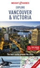 Insight Guides Explore Vancouver & Victoria (Travel Guide with Free eBook) - Book