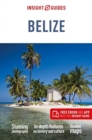 Insight Guides Belize (Travel Guide with Free eBook) - Book