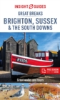 Insight Guides Great Breaks Brighton, Sussex & the South Downs (Travel Guide with Free eBook) - Book