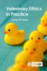 Veterinary Ethics in Practice - Book