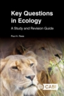Key Questions in Ecology : A Study and Revision Guide - Book