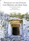 Pantalica in the Sicilian Late Bronze and Iron Ages : Excavations of the Rock-cut Chamber Tombs by Paolo Orsi from 1895 to 1910 - Book