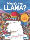 Where's the Llama? : A Whole Llotta Llamas to Search and Find - Book