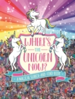 Where's the Unicorn Now? - eBook