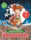 Where's Santa's Reindeer? : A Festive Search-and-Find Book - Book