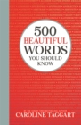 500 Beautiful Words You Should Know - Book