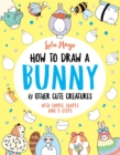 How to Draw a Bunny and other Cute Creatures - Book