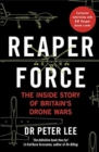 Reaper Force - Inside Britain's Drone Wars - Book