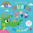 The Three Little Unicorns and the Big, Bad Dragon - Book
