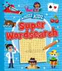 Whizz Kidz: Super Wordsearch - Book