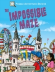 Puzzle Adventure Stories: The Impossible Maze - Book
