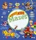 Whizz Kidz: Mazes - Book
