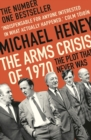 The Arms Crisis of 1970 : The Plot that Never Was - Book