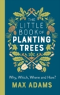 The Little Book of Planting Trees - Book