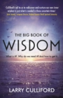 The Big Book of Wisdom: The ultimate guide for a life well lived - Book