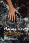Making Waves : French Feminisms and their Legacies 1975-2015 - Book