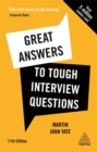 Great Answers to Tough Interview Questions : Your Comprehensive Job Search Guide with over 200 Practice Interview Questions - Book